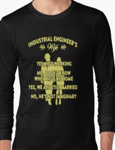 Industrial Engineer's Wife Long Sleeve T-Shirt