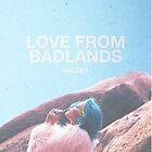 BADLANDS by artshenanigans