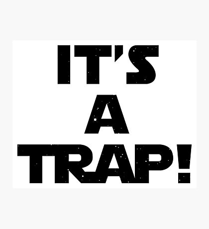 Star Wars - It's A Trap! Photographic Print