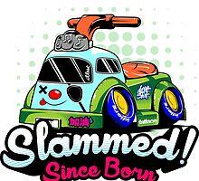 Slammed! Since Born by hutamakkrisna