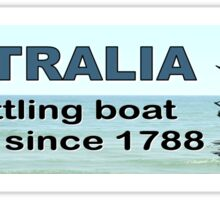 Australia. Resettling boat people since 1788  Sticker