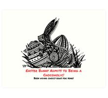 Easter Bunny Is A Chocoholic Art Print