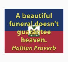 A Beautiful Funeral - Haitian Proverb Kids Tee