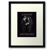 Hamilton x The West Wing - Look into your eyes Framed Print