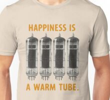 Happiness is a warm tube (EL84/6BQ5) Unisex T-Shirt