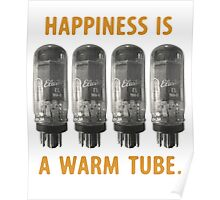 Happiness is a warm tube (7591) Poster