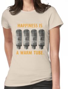 Happiness is a warm tube (7591) Womens Fitted T-Shirt
