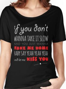 One Direction - Kiss You - Lyrics Women's Relaxed Fit T-Shirt