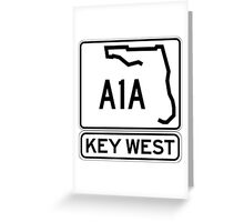 A1A - Key West, The Conch Republic Greeting Card