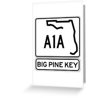 A1A - Big Pine Key Greeting Card