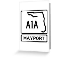 A1A - Mayport, Florida - Sun and Fun Greeting Card