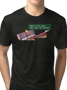 "Katamari- King of all Cosmos ""Here's an idea: You can do better.""  Tri-blend T-Shirt"