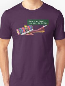 Katamari- King of all Cosmos 'Here's an idea: You can do better.' Unisex T-Shirt