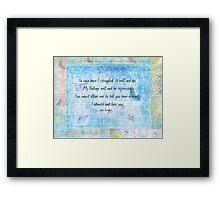 Pride and Prejudice Quote  Framed Print