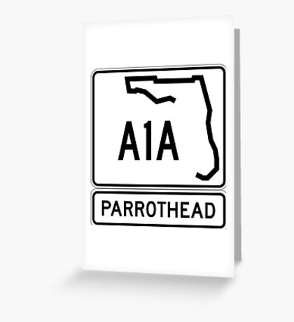 A1A - Parrothead Greeting Card