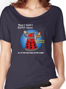 Timey Wimey Puppet Show Women's Relaxed Fit T-Shirt