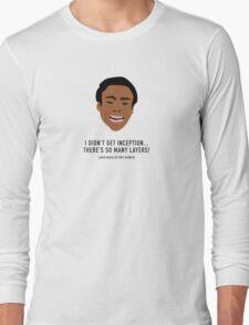 I Didn't Get Inception! Long Sleeve T-Shirt