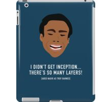 I Didn't Get Inception! iPad Case/Skin