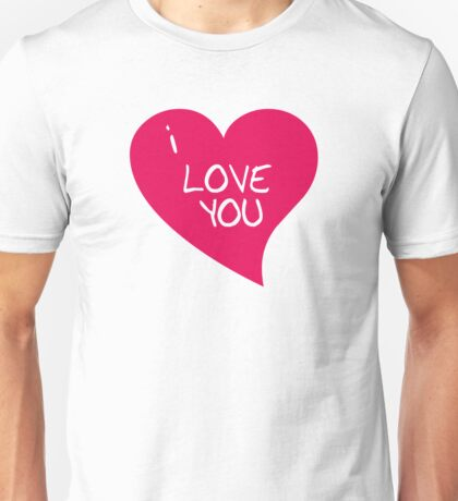 I love you... Unisex T-Shirt
