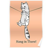 Hang in There, Kitty! Poster