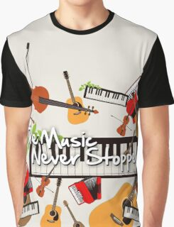 The Music Never Stopped Graphic T-Shirt