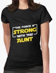 Force Aunt T-Shirt