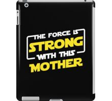 Force Mother iPad Case/Skin
