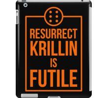 Futile resurrection iPad Case/Skin