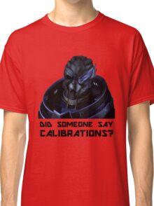 Calibrations? Classic T-Shirt