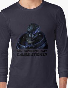 Calibrations? Long Sleeve T-Shirt