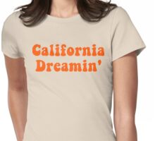 California Dreamin' Womens Fitted T-Shirt
