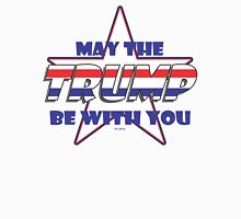 MAY THE TRUMP BE WITH YOU in White Unisex T-Shirt