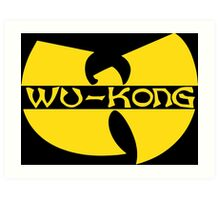 Wukong Top Ain't Nuttin' to **** Wit! Art Print