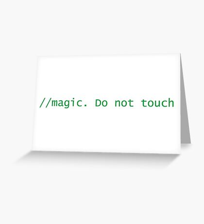 Magic. Do not touch Greeting Card