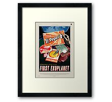 Greetings from your First Exoplanet Framed Print