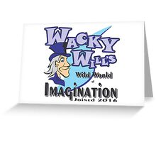 WACKY WILL'S Greeting Card
