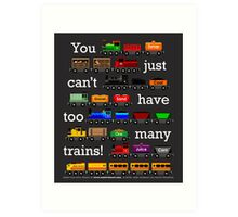 Too Many Trains - White Lettering Art Print