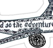 And So the Adventure Begins Drawing Sticker