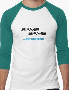 same same, but different T-Shirt