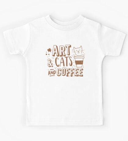 Art and Cats and coffee Kids Tee