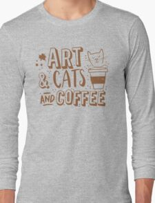 Art and Cats and coffee Long Sleeve T-Shirt