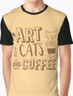 Art and Cats and coffee Graphic T-Shirt