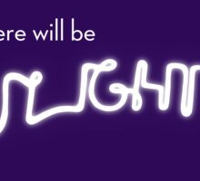 There will be light (Next to Normal) Sticker