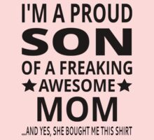 I'm A Proud Son Of A Freaking Awesome Mom One Piece - Long Sleeve