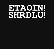 ETAOIN! SHRDLU! Womens Fitted T-Shirt
