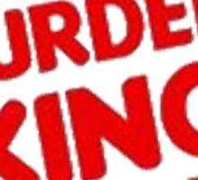 "Burger King Parody ""Murder King"" Sticker"