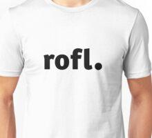 ROFL. Unisex T-Shirt