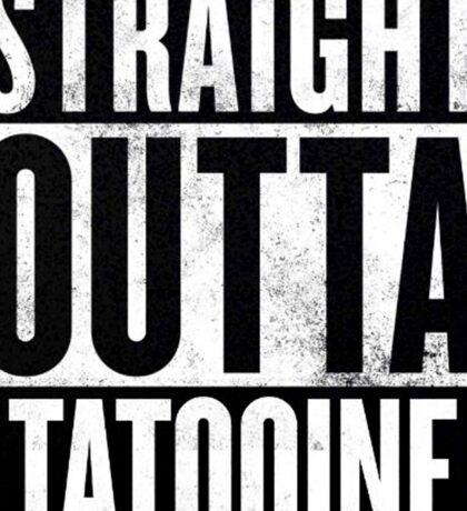 Straight Outta Tatooine Sticker