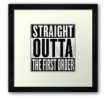 Straight Outta The First Order Framed Print