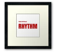 DUNE: Walk without rhythm Framed Print